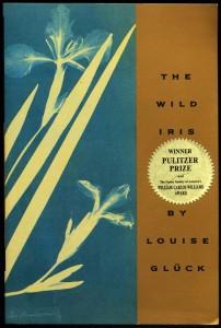 Wild Iris by Louise Gluck