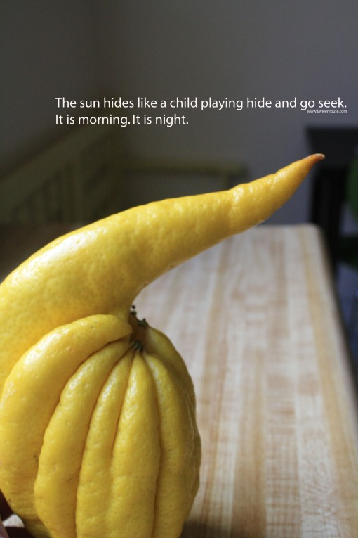 The sun hides like a child